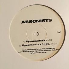 "Arsonists - Pyromaniax - 12"""