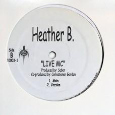 """Heather B - Live MC - 12"""""""
