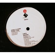 KMD - Who Me b/w Humrush - Promo 12 Inch