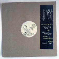 "Raw Breed - Carlito's Way b/w Mouth of Madness - 12"""