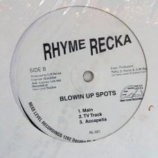 "Rhyme Recka - Blowin Up Spots- 12"""