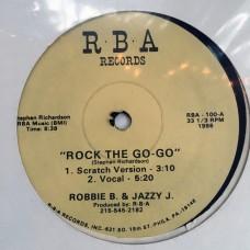 """Robbie B and Jazzy J - Rock the Go-Go - 12"""""""