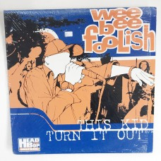 Wee Bee Foolish - This Kid b/w Turn It Out - 12 Inch