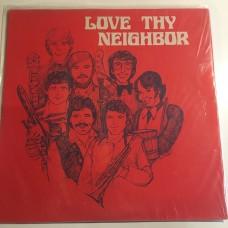 Love Thy Neighbor - Same - LP